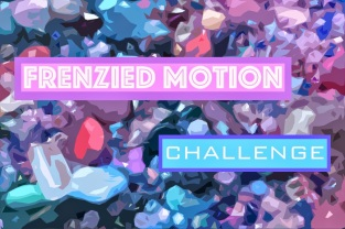 frenziedmotionchallenge